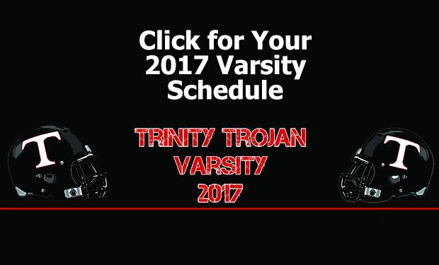 2017-Trinity-Trojan-Varsity-Schedule