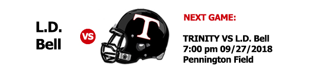 Next Game 09/27/2018 7:00p against L.D. Bell