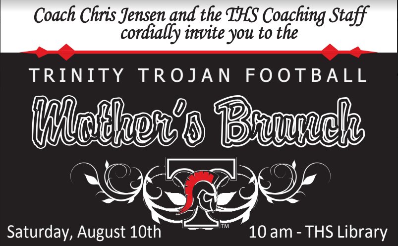 Trinity Trojan's Mother's Brunch August 10th, 10a