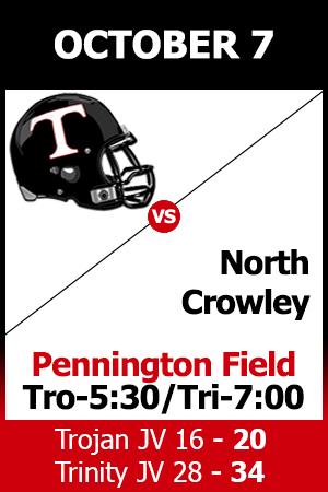 Both Trojan JV & Trinity JV lost to North Crowley